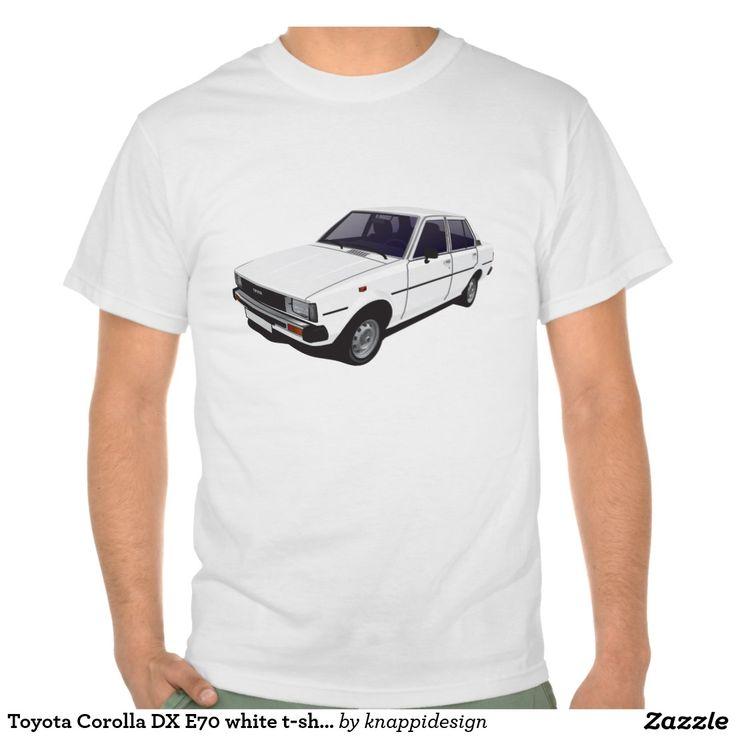 Toyota Corolla DX E70 white t-shirt  #toyota #corolla #toyotacorolla #corolla #dx #e70 #tshirt #thirts #tpaita #ttroja #zazzle #automobile #car #bil #auto
