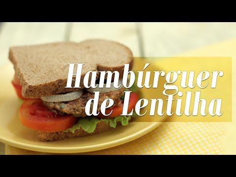 Hambúrguer de Lentilha - Presunto Vegetariano