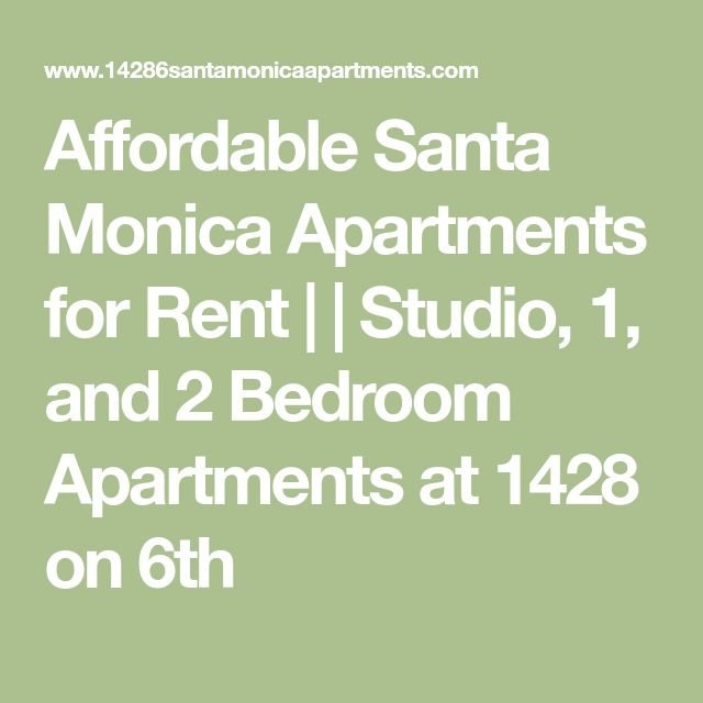 Affordable Santa Monica Apartments for Rent |  | Studio, 1, and 2 Bedroom Apartments at 1428 on 6th