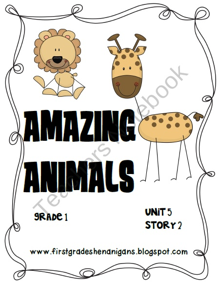 Journeys® Literacy Activities - Amazing Animals - Grade 1 product from First-Grade-Shenanigans on TeachersNotebook.com