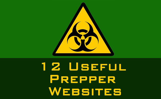 12 Useful Prepper, Survivalist, and Self-Reliance Websites