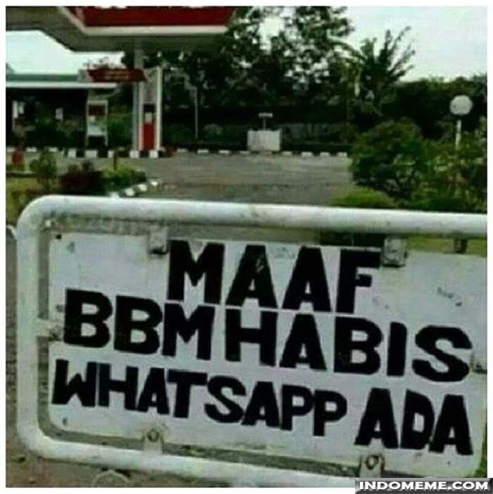 Maaf BBM habis - #GambarLucu #MemeLucu - http://www.indomeme.com/meme/maaf-bbm-habis/
