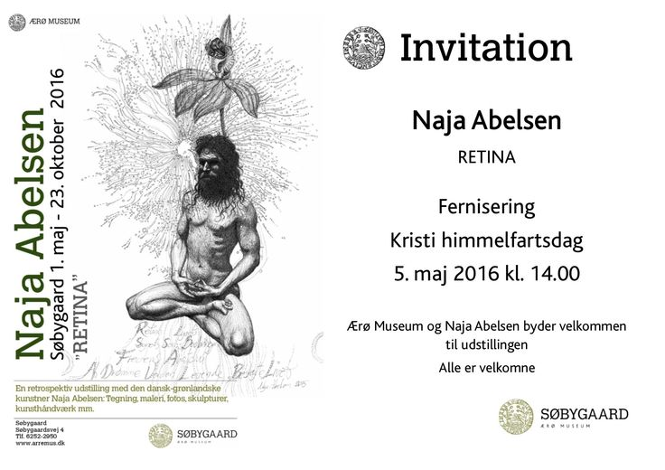 RETINA. Invitation to my exhibition at Soebygaard on Aeroe. Running till 23th oct. 2016. All are welcome.