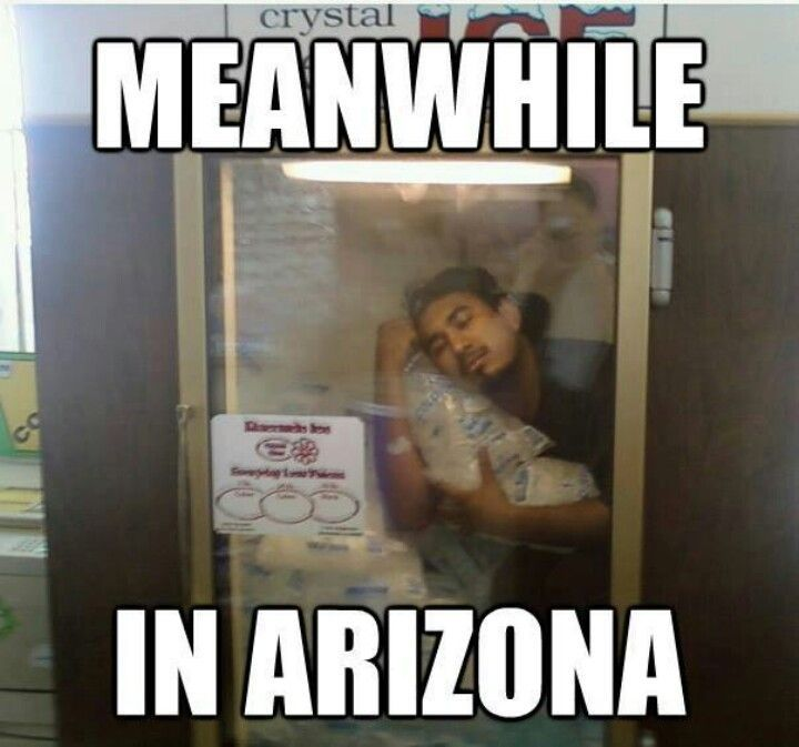 meanwhile in Arizona
