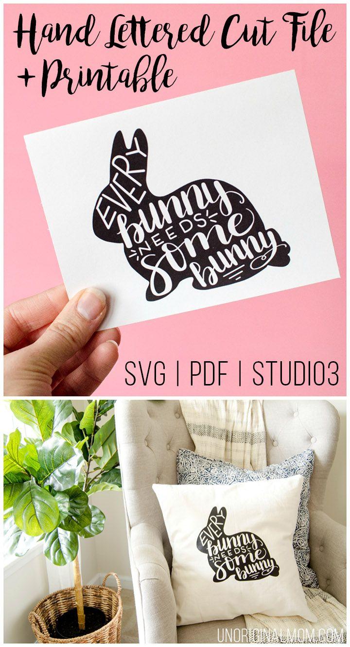 Every Bunny Needs Some Bunny - Easter bunny SVG and printable #freeSVG #silhouette #cricut #easterprintable #bunnyprintable