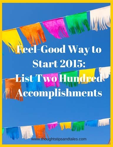 Compile a list of two hundred lifetime accomplishments to build confidence and recognize your achievements. It's not hard with these prompts.