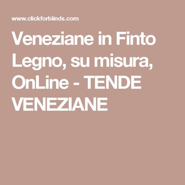 Veneziane in Finto Legno, su misura, OnLine - TENDE VENEZIANE