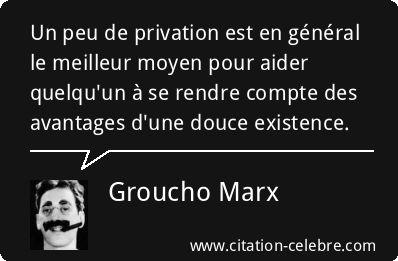 Citation Aider, Meilleur & Peu (Groucho Marx - Phrase n°12561 ...