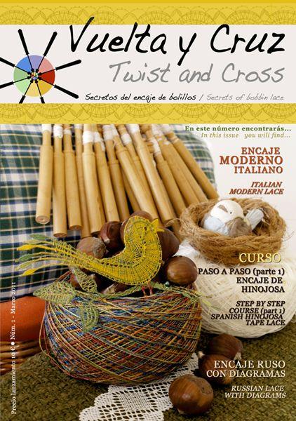 Vuelta y Cruz Nº1: Revista de bolillos / Twist and Cross N.1: Bobbin lace magazine (11€)