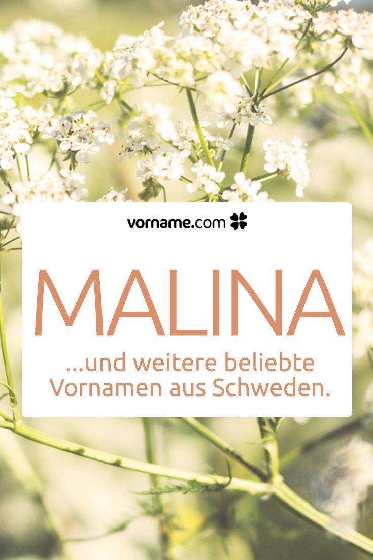 Dir gefällt der Name Malina? Hier findest Du weitere wunderschöne Vornamen für Mädchen und Jungen, die in Schweden beliebt sind.