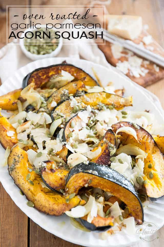 Oven Roasted Garlic Parmesan Acorn Squash Recipe Savory
