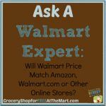 Ask a Walmart Expert: Will Walmart Price Match Amazon, Walmart.com or Other Online Stores?
