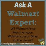 Ask a Walmart Expert: Will Walmart Price Match Amazon, Walmart.com or Other Online Stores?