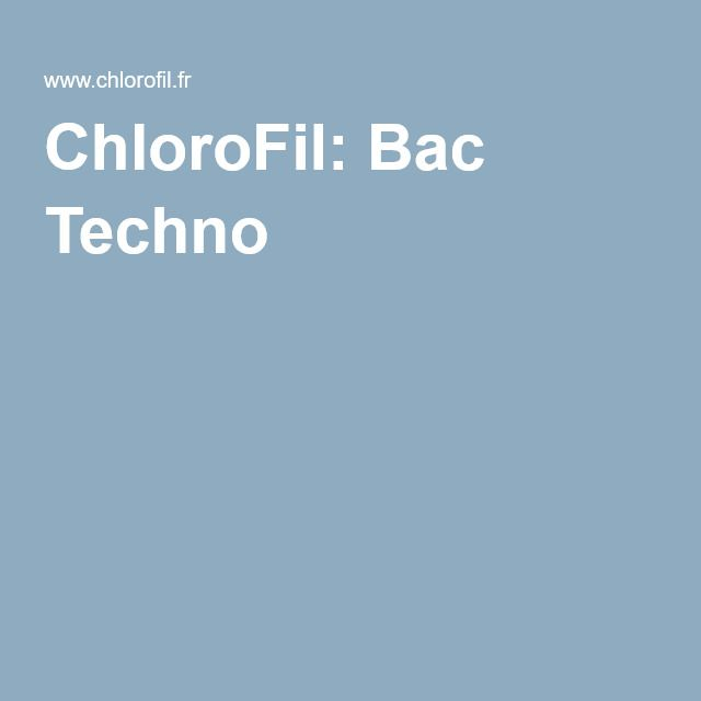 ChloroFil: Bac Techno