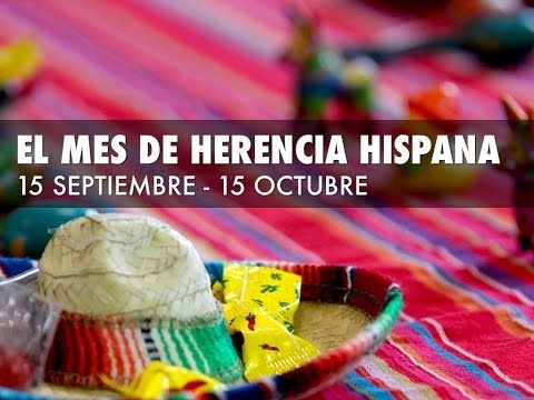Mes de la Herencia Hispana - YouTube