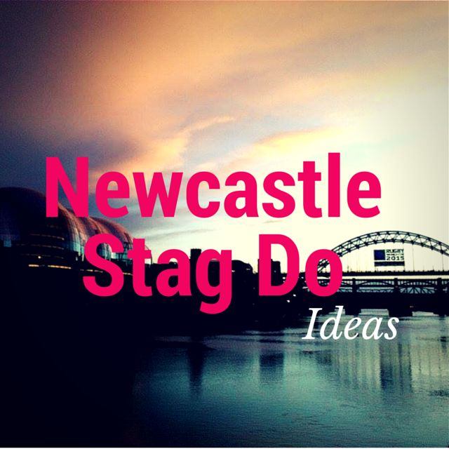 Why Newcastle is the perfect North East city for a stag do - or 'bachelor party', for the Americans! Read about it on the Newcastle based travel and lifestyle blog.