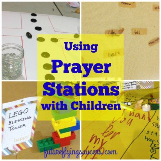 Using Prayer Stations with Children                              …
