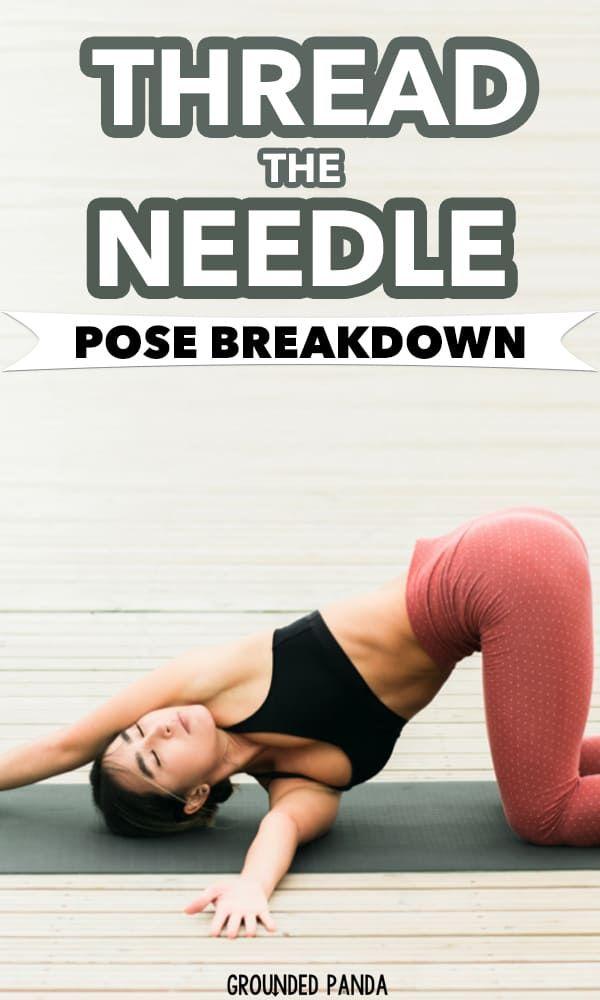 44++ Thread the needle yoga pose inspirations