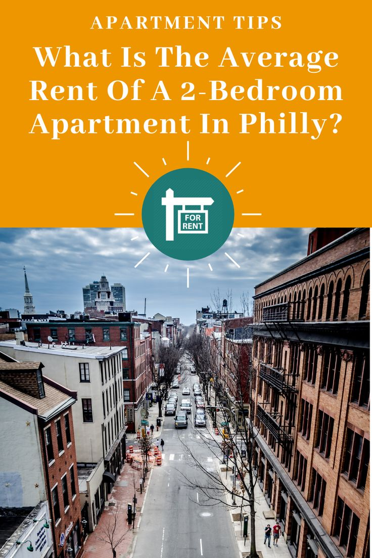 What Is The Average Rent For A 2 Bedroom Apartment In Philadelphia 2 Bedroom Apartment Apartment Rent