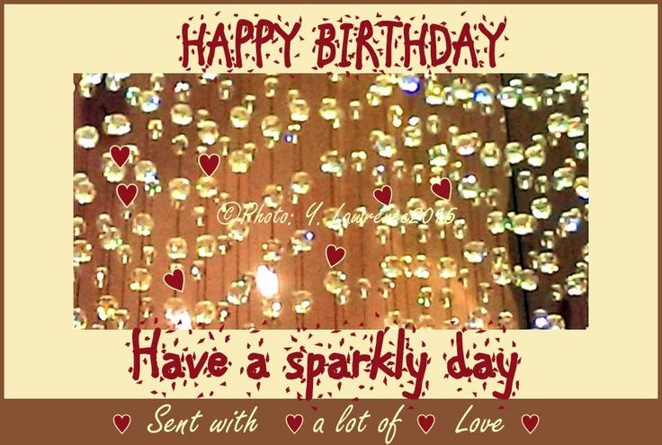 These wishes come for your birthday.  Have a Great Sparkly Day