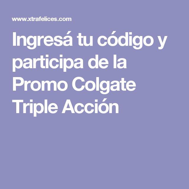 Ingresá tu código y participa de la Promo Colgate Triple Acción