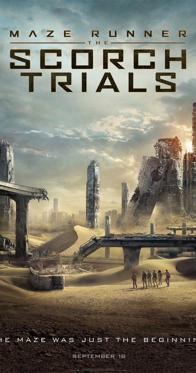 Directed by Wes Ball.  With Dylan O'Brien, Kaya Scodelario, Thomas Brodie-Sangster, Giancarlo Esposito. After having escaped the Maze, the Gladers now face a new set of challenges on the open roads of a desolate landscape filled with unimaginable obstacles.
