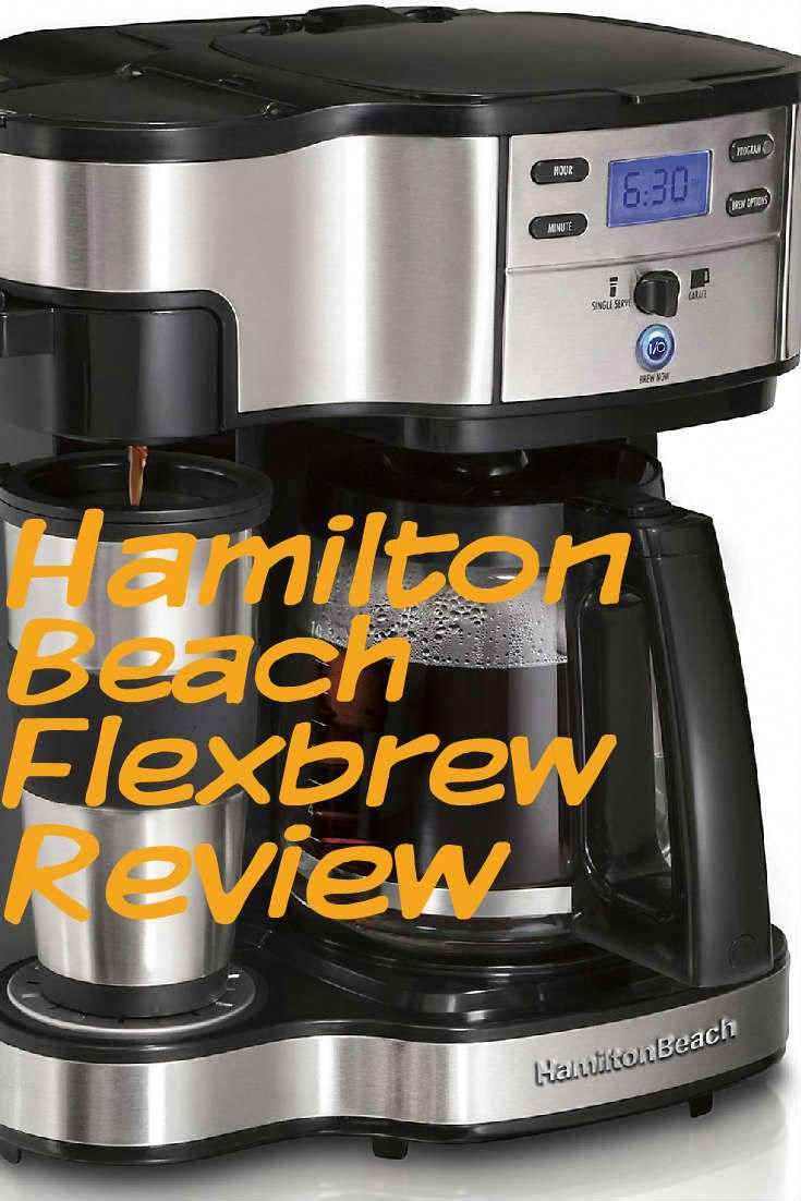 In The Mood For One Or 10 The Hamilton Beach Flexbrew Cappuccino