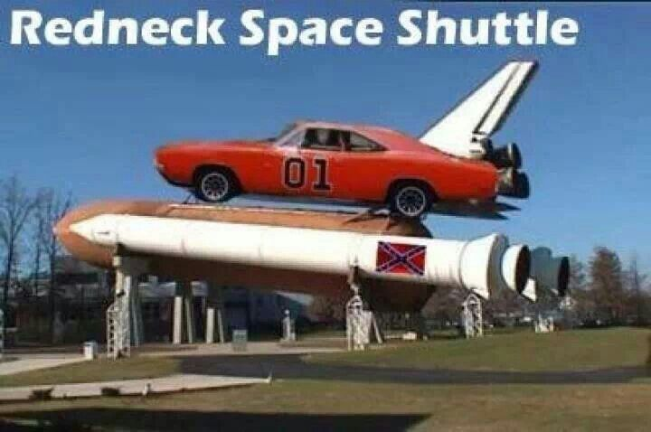 Redneck Space Shuttle | General Lee My Dream Car | Pinterest
