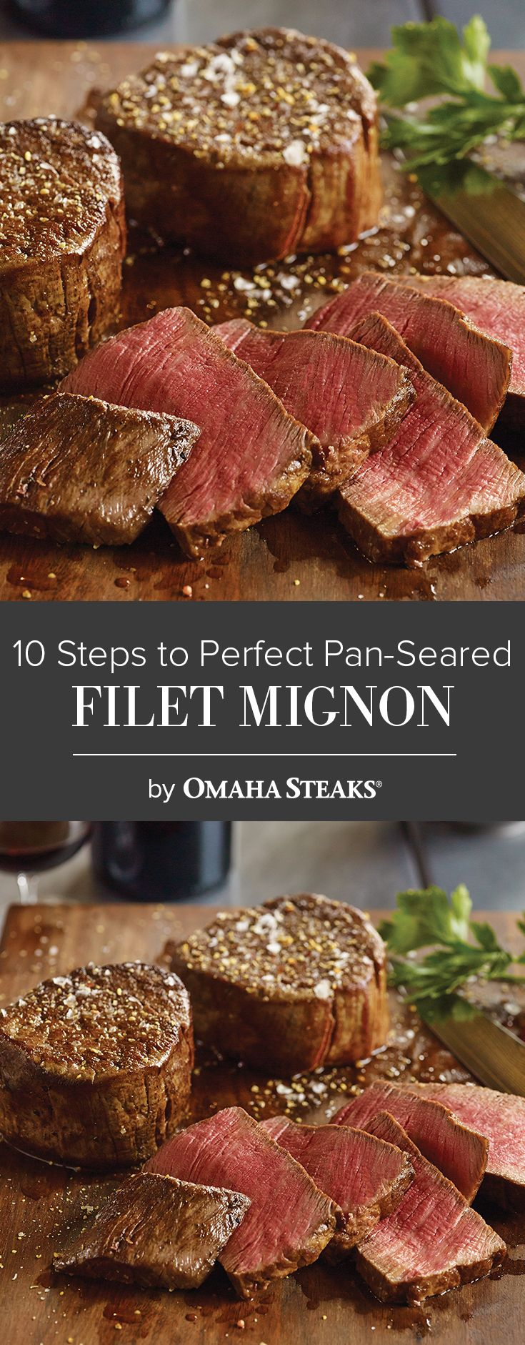 10 Steps to Perfect Pan-Seared Filet Mignon
