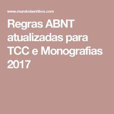 Regras ABNT atualizadas para TCC e Monografias 2017