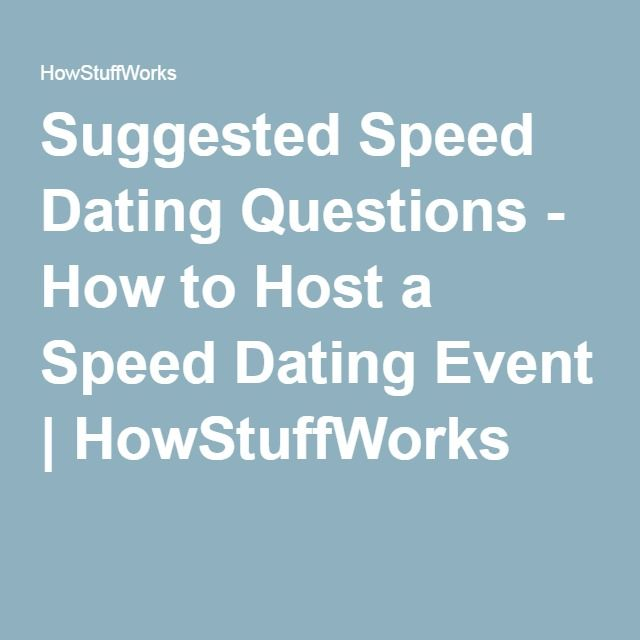 Questions to ask for speed dating