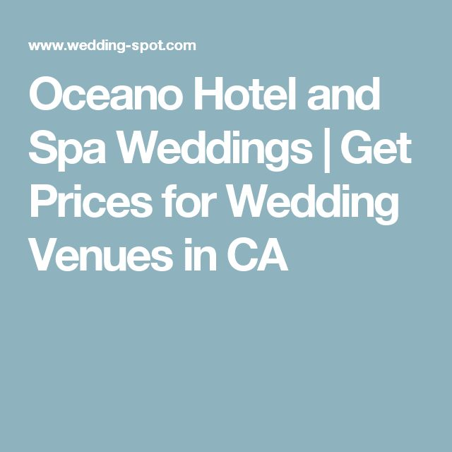 Oceano Hotel and Spa Weddings | Get Prices for Wedding Venues in CA