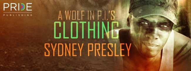 A Wolf in PI's Clothing By Sydney Presley