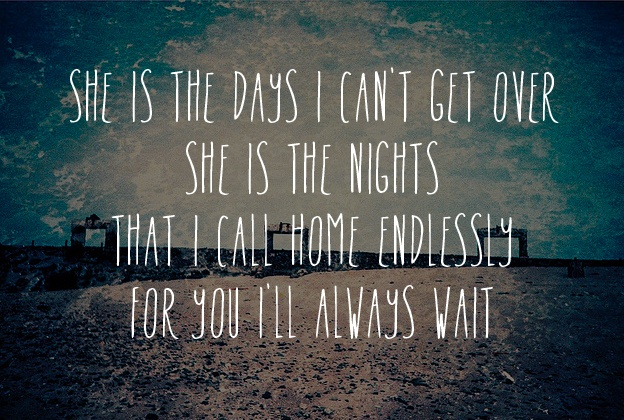 Endlessly - Green River Ordinance. One of my all tine favorite songs <3 if a guy sang or even just dedicated this to me, I'll be theirs forever.