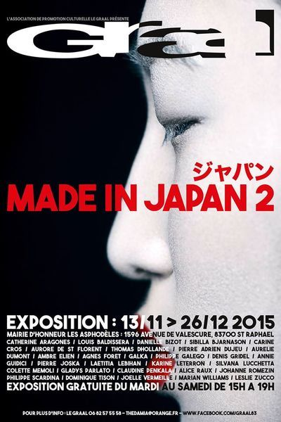 Nov 13 - Dec 26, 2015 : Participation to 'Made in Japan 2, Mairie d'Honneur, Saint Raphael