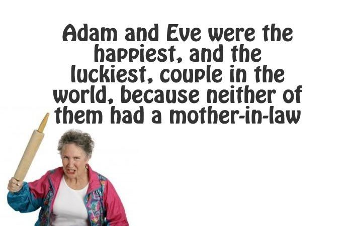 Hilarious Quick Quotes To Describe Your Mother In Law (20