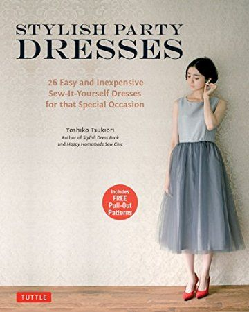 Stylish Party Dresses Japanese Sewing Patterns. Love Japanese fashion? Learn to sew Japanese sewing patterns at www.japanesesewingpatterns.com