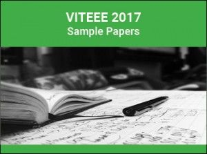 VITEEE 2017 Sample Papers – The candidates who are willing to take admission in the VIT University will have to crack VIT entrance exam. The Sample Papers will help the candidates to get an overview of the questions in original for the B.Tech courses.