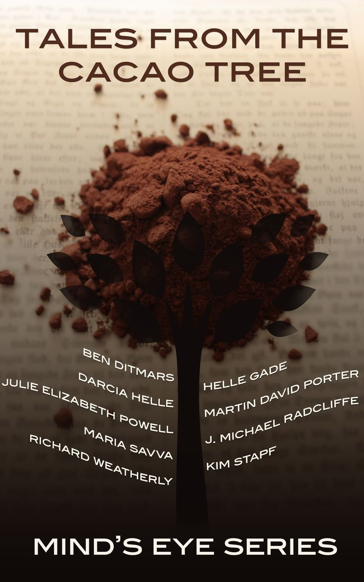 I'm pleased to present you with the cover for the 4 book in the Mind's Eye series, Tales From The Cacao Tree. It's all about the sinfully delicious chocolate. The awesome Kat from Aeternum Designs ...
