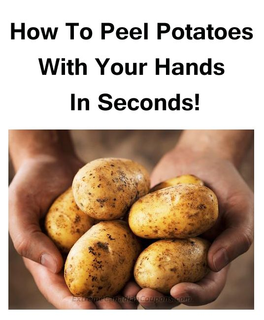 How To Peel Potatoes With Your Hands In Seconds