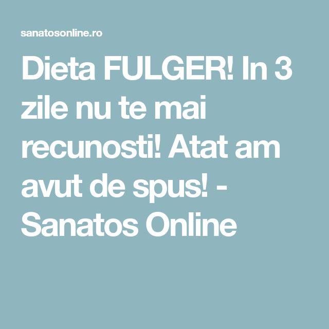 Dieta FULGER! In 3 zile nu te mai recunosti! Atat am avut de spus! - Sanatos Online