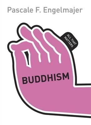Buddhism : all that matters. Pascale Engelmajer's study of Buddhism gives an essential introduction to the varieties of it practice - and what matters most about it. Available at Campbelltown college library. #buddhism #religion #wayoflife