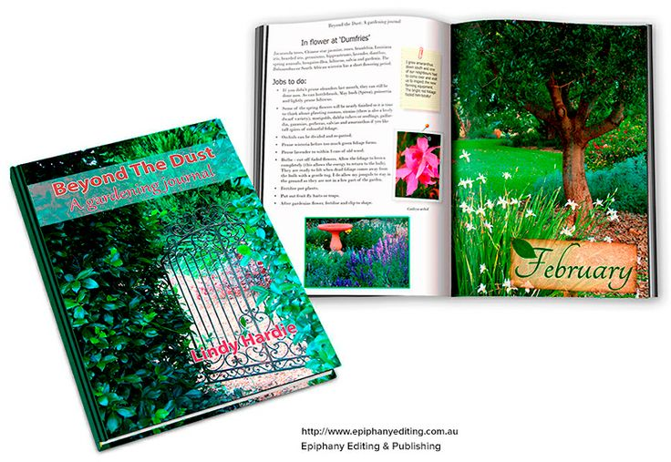 Book design for 'Beyond the Dust: a gardening journal' by Lindy Hardie. Visit – http://www.epiphanyediting.com.au for more examples of our book and handbook design. #bookdesign #selfpublishing
