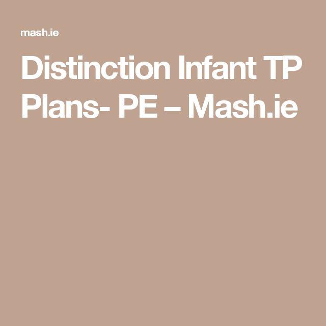 Distinction Infant TP Plans- PE – Mash.ie