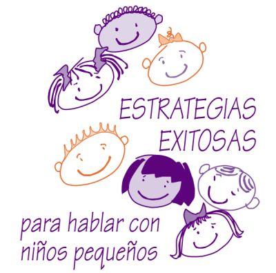 Actividades para Educación Infantil: Estrategias para hablar con los niños-as pequeños