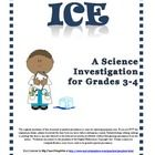 This 20 page resource is a 6 lesson investigation for grades 3-4 which uses ice cubes. The inquiry guides students through the 6 steps of the scientific method.  Two questions are built into the investigation. The unit consists of a 3 page investigation organizer, property word list, student checklist, and a 4 point grading rubric. Besides simple and clear step-by-step directions, visual examples of the charts used in the investigation are shown in detail. Each lesson is 30-45 minutes long…