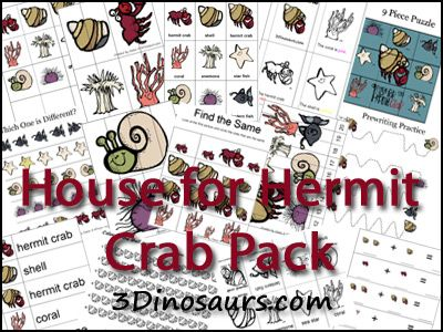 Free House for Hermit Crab Pack by 3Dinosaurs.com - Over 40 pages of activities for ages 2 to 7.