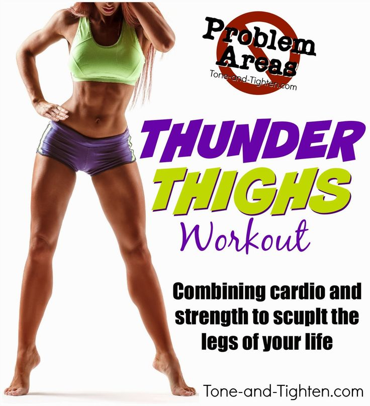 Eliminate Thunder Thighs forever! Workout combines cardio and strength to sculpt your best legs ever! #legs #workout from Tone-and-Tighten.com