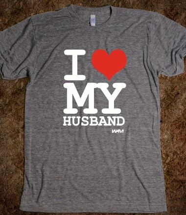 I love my husband I need this shirt for days like valentines or Father's Day :)