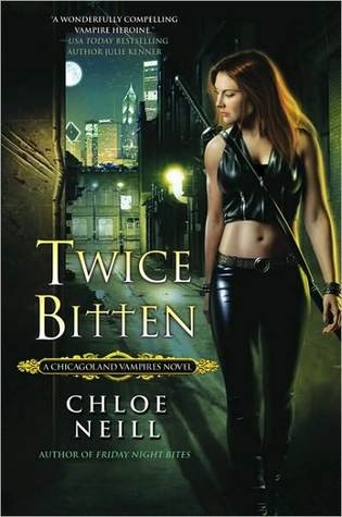 Twice Bitten (Chicagoland Vampires #3) by Chloe Neill